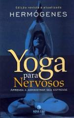 Indicação de Livro  Yoga para Nervosos  Professor Hermógenes