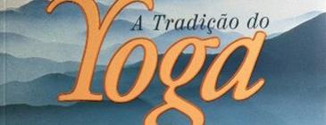 online-indicacao-de-livro-sobre-yoga-tradicao-do-yoga-georg-feuerstein