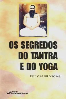 Livro-Indicado-Os-Segredos-do-Tantra-e-do-Yoga-Paulo-Rosas