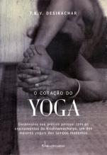 o-coracao-do-yoga-mestre-desikachar