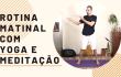 milagre da manhã com yoga e meditação
